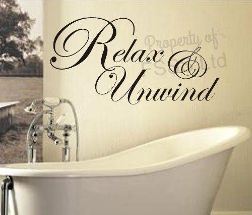 Charmant UNWIND RELAX SOAK BATH ED QUOTE WALL ART STICKER DECAL DIY HOME BATHROOM  (WHITE,