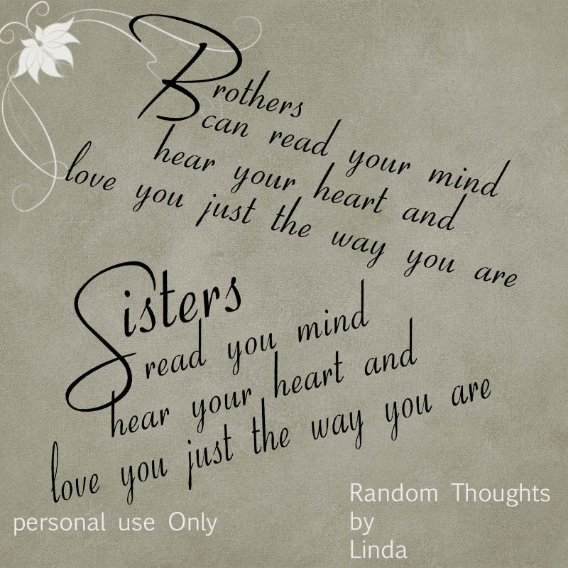 Brother And Sister Love Quotes Extraordinary Three Sisters Qoutes  Random Thoughts At Linda's Place Brothers