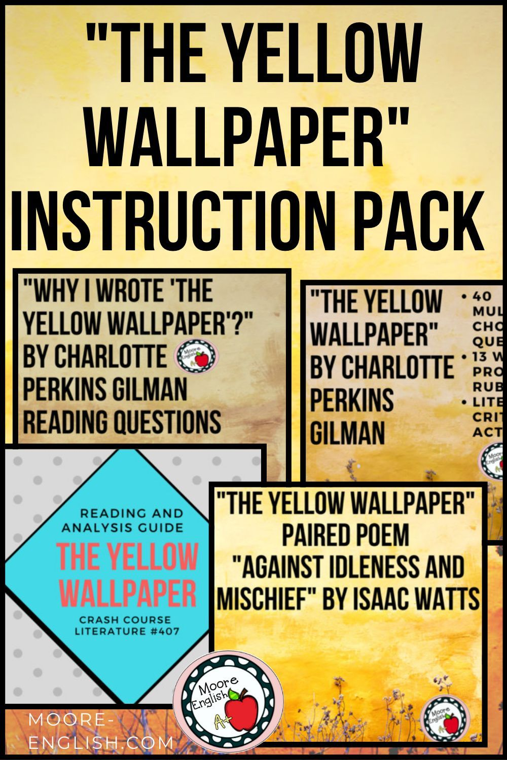 The Yellow Wallpaper Instructional Pack 60 Pages 4 Tools 1 Price Teaching Literature Teacher Favorite Things Text To Text Connections