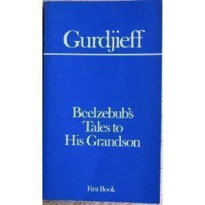 Beelzebub S Tales To His Grandson Gurdjieff Books Book Cover Tales