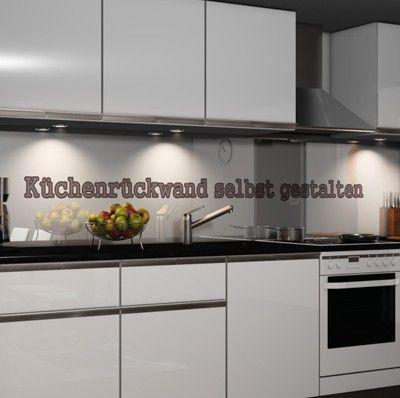 Küchenrückwand selbst gestalten   küche   Pinterest   Selbst ...