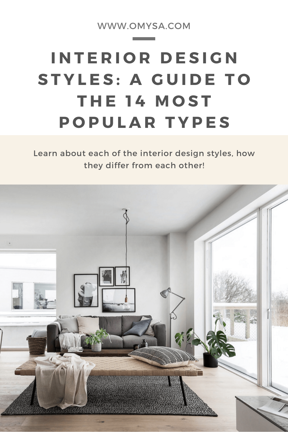 Interior Design Styles A Guide To The 14 Most Popular Types In