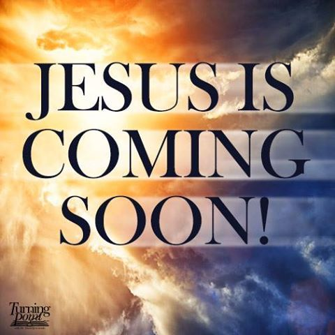 Jesus is coming soon! Are you saved?