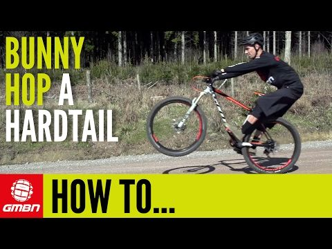 How To Bunny Hop A Hardtail Mountain Bike Essential Mtb Skills