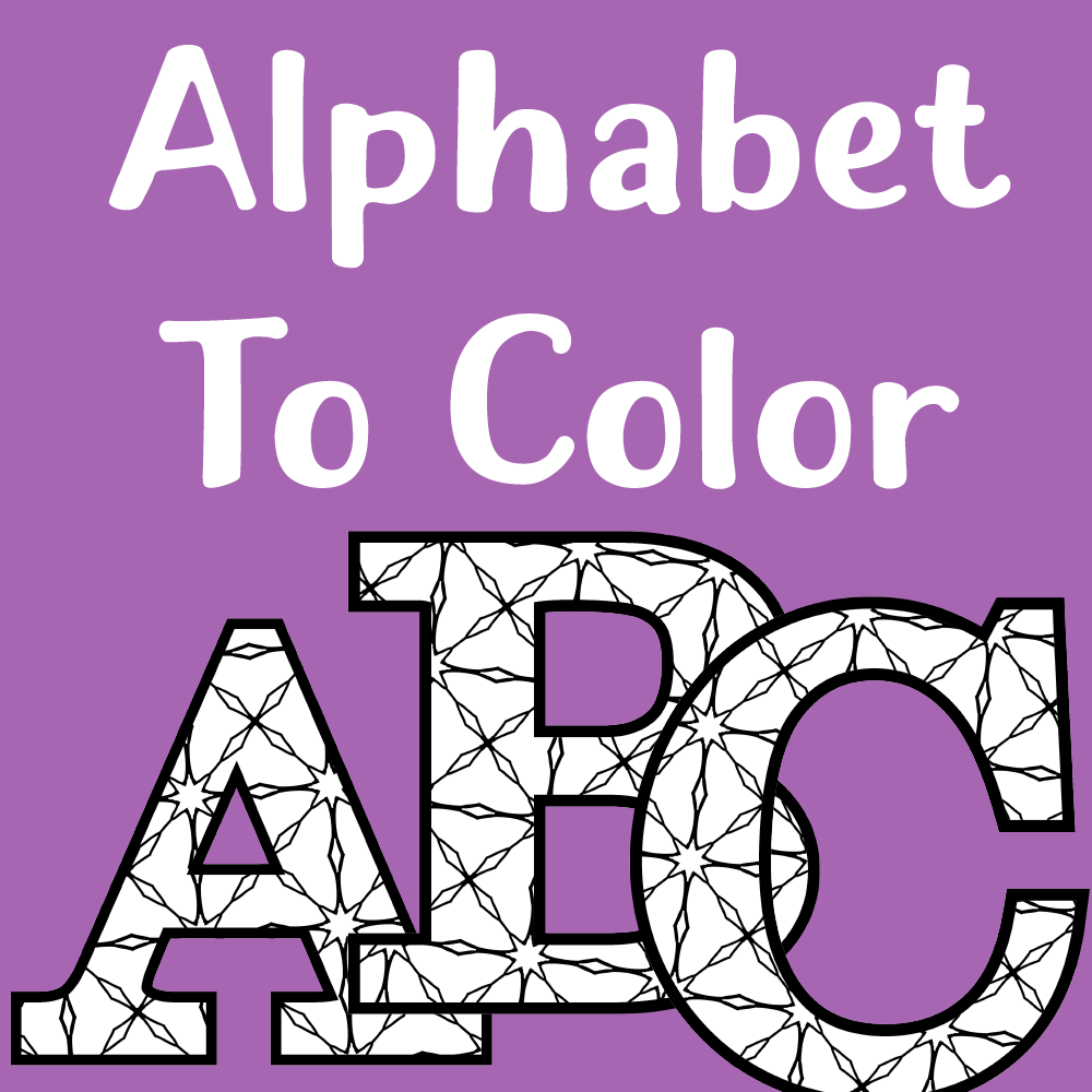 Download This Complete Set Of Printable Alphabet Letters To Color And Add Your Crafting Collection I Originally Published