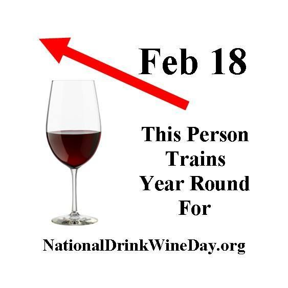 Do You Know What Today Is National Drink Wine Day National Drink Wine Day Is Celebrated Annually On Februa Drink Wine Day National Drink Wine Day Wine Drinks