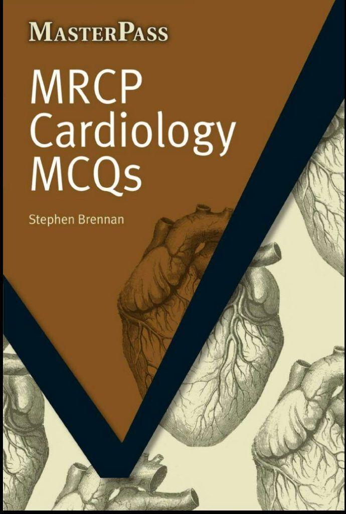 Masterpass MRCP Cardiology MCQs PDF Download   MEDBOOKS in 2018 ...