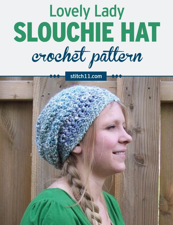 Lovely Lady Slouchy Hat Crochet Pattern - after designing my Child ...