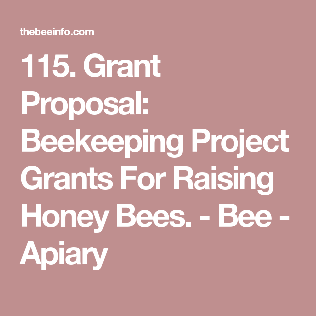 Beekeeping Project Grants For Raising Honey Bees