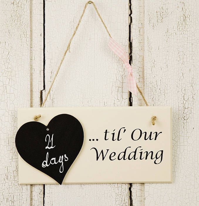 count down until our wedding day sign