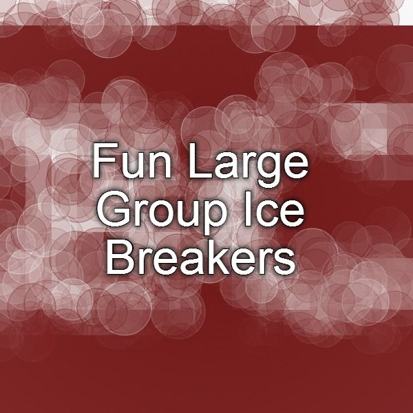 Ice breakers teens