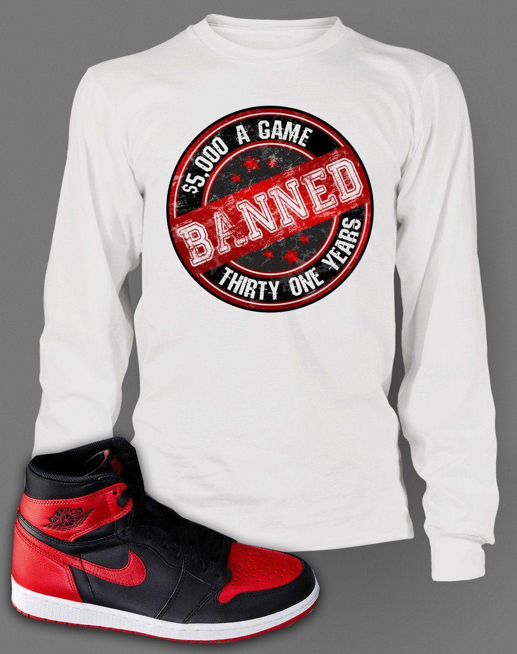 ceeba3b31c7 Long Sleeve Graphic T-Shirt To Match Retro Air Jordan 1 Banned Shoe ...