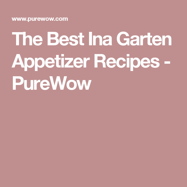 ina garten appetizer recipes 8 ina garten appetizers that are