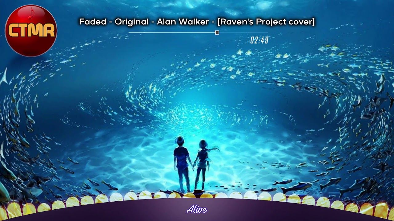 Alan Walker Faded [Raven's Project cover] Remix Cool