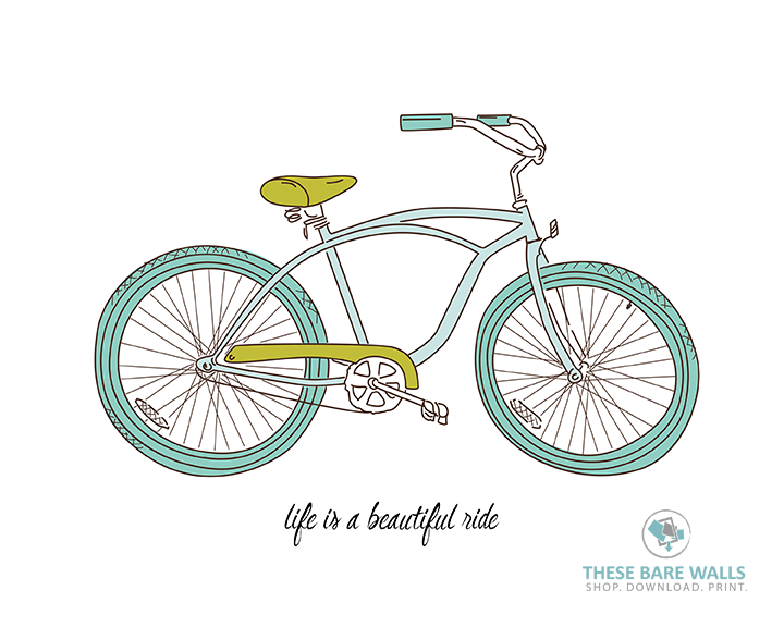 Life Is A Beautiful Ride Bicycle Printable Wall Art
