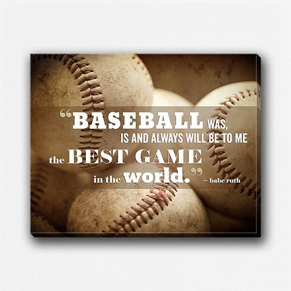 Baseball Decor Print Or Canvas Babe Ruth Quote Art For Boys Room Gifts Sports