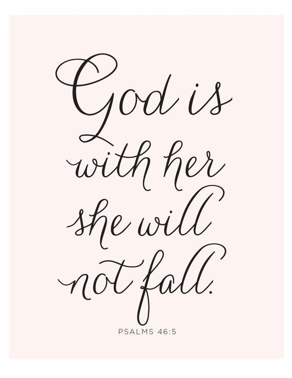Psalms 46 5 Print Bible Verse God Is Within Her She Will Not