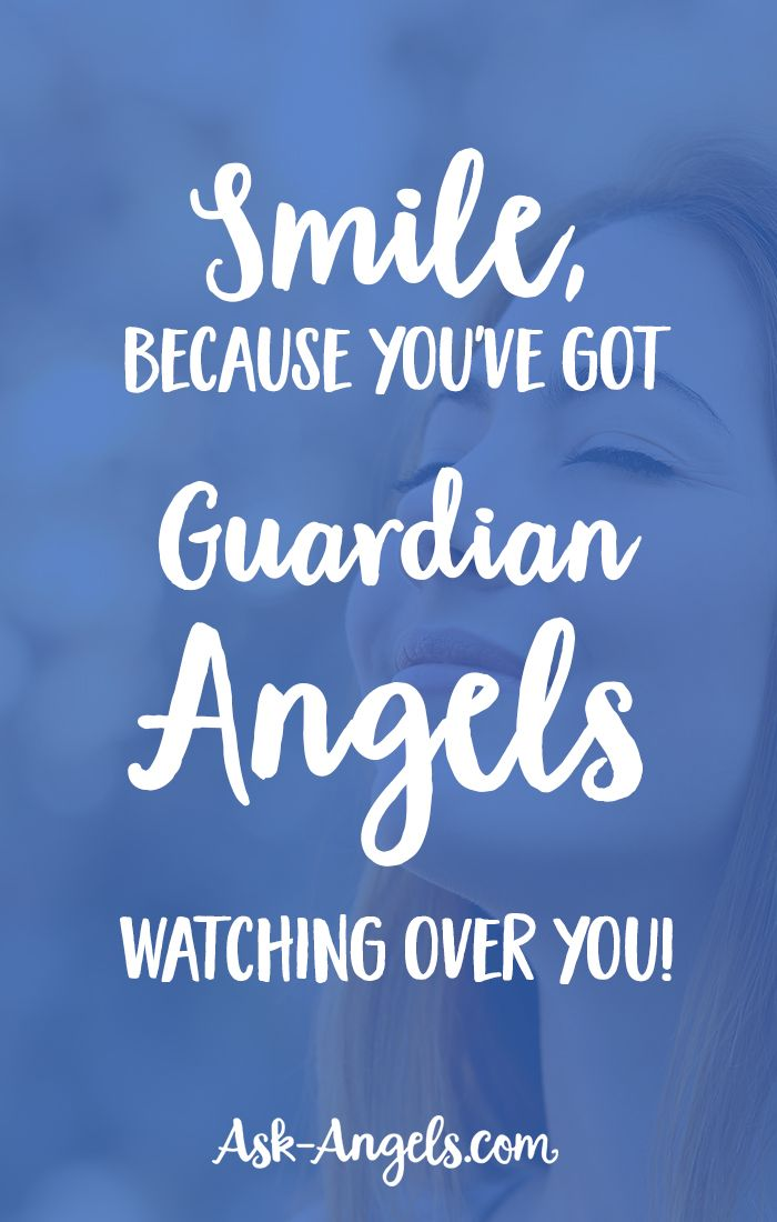 Smile Because Youve Got Guardian Angels Watching Over You
