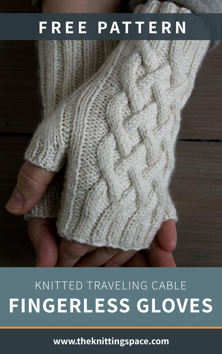 Knitted Traveling Cable Fingerless Gloves [FREE Pattern]