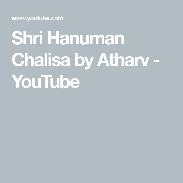 Shri Hanuman Chalisa by Atharv - YouTube in 2020 | Shri ...