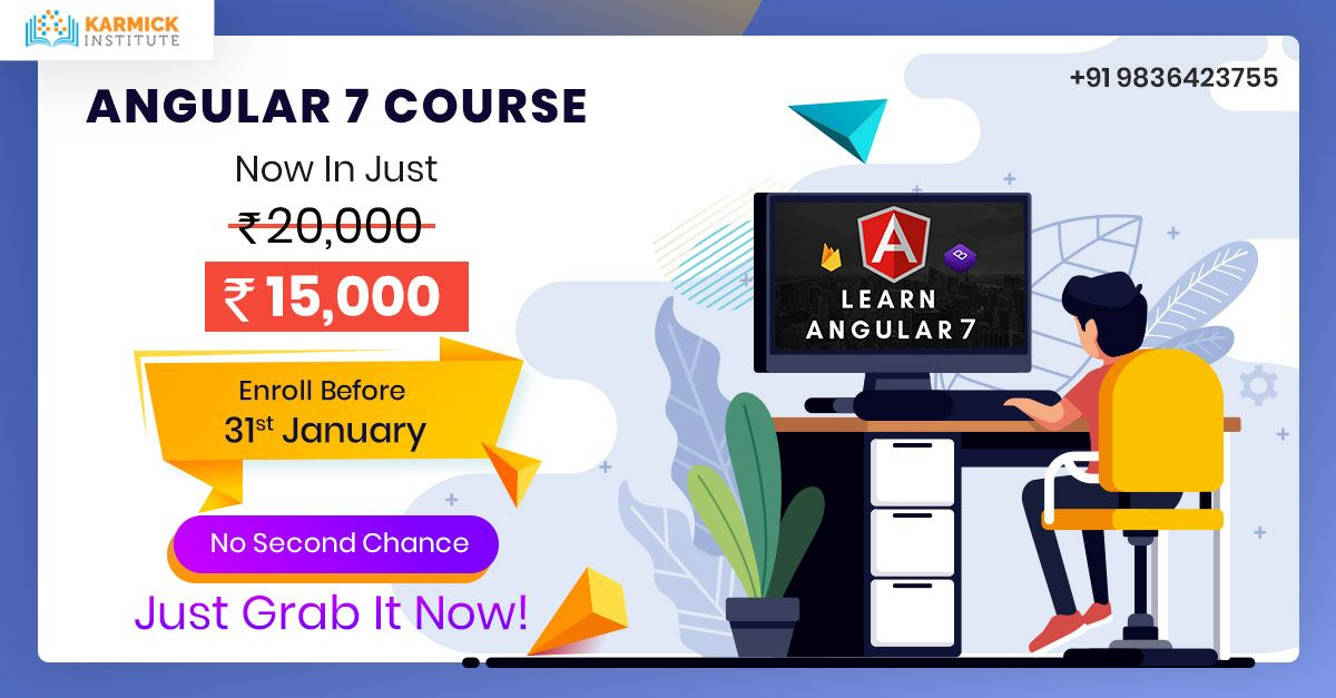 Grab The Opportunity Now As We Have Slashed Our Fee For Angularjs Course Enroll Yourself Karmick Institute In 2020 Training Center Learning Grab The Opportunity