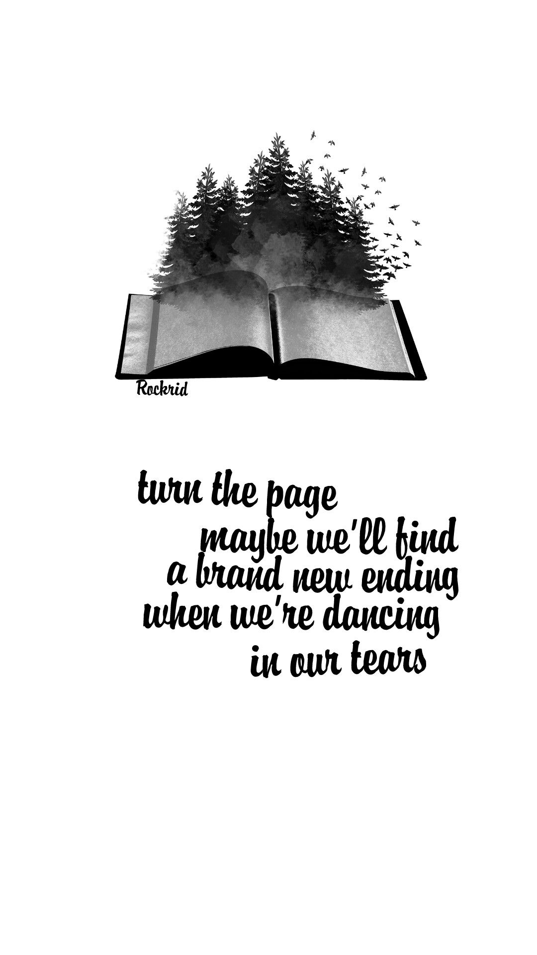 Turn The Page Maybe WeLl Find A Brand New Ending When WeRe