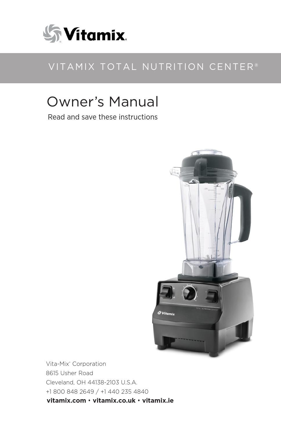 Vitamix Owners Manual Total Nutrition Center Vitamix Owners Manuals Nutrition