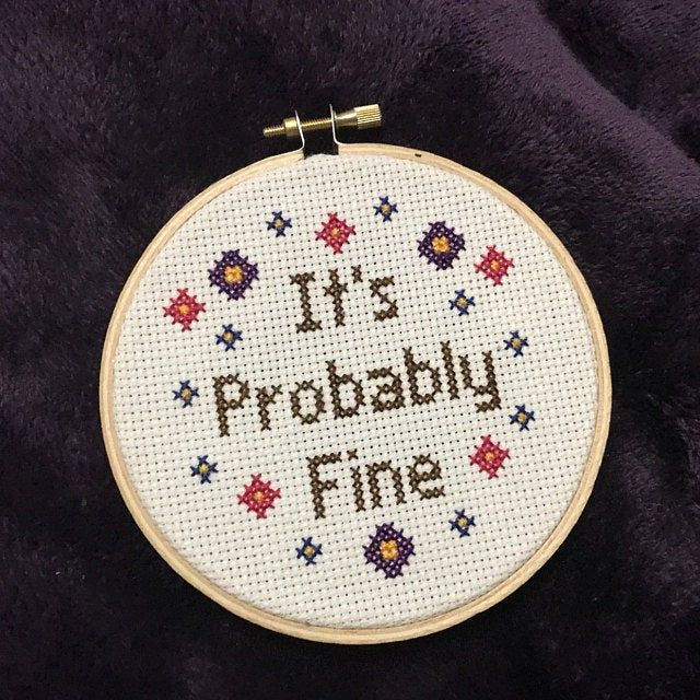 Photo of PATTERN It's Probably Fine, Inspirational Quote, Motivational Decor, Modern Funny Counted Cross Stitch PDF Pattern, Beginner Embroidery