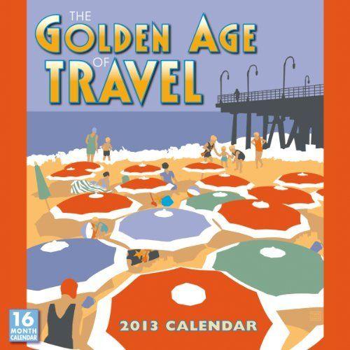 The Golden Age Of Travel 2013 Wall (calendar) By Linnea