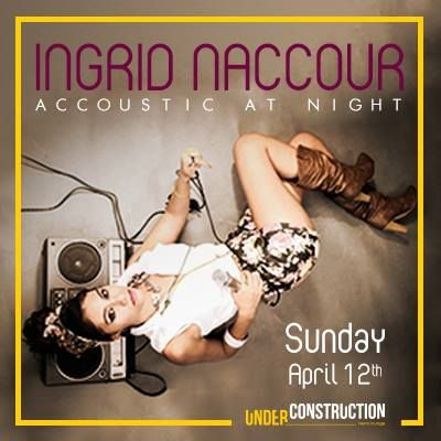 Warm up your Sunday night with the #Amazing_Vocalist: Ingrid Naccour (Singer) at Under Construction lounge | #Show Starts at 09:30 Mar Mkhael, Armenia Street Beirut, Lebanon   see more: http://goo.gl/VjIJ8s