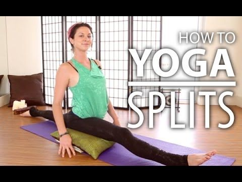 yoga stretches for learning the splits  for yogis