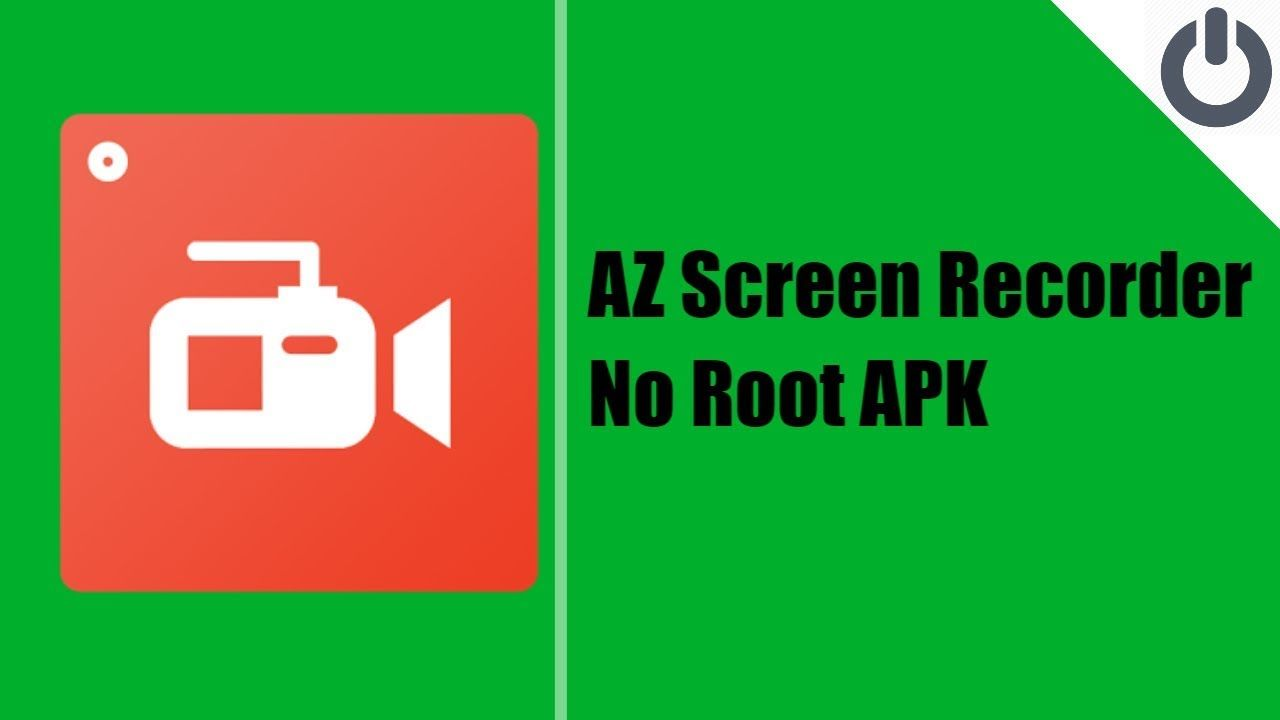 Az screen recorder no root apk switch off android