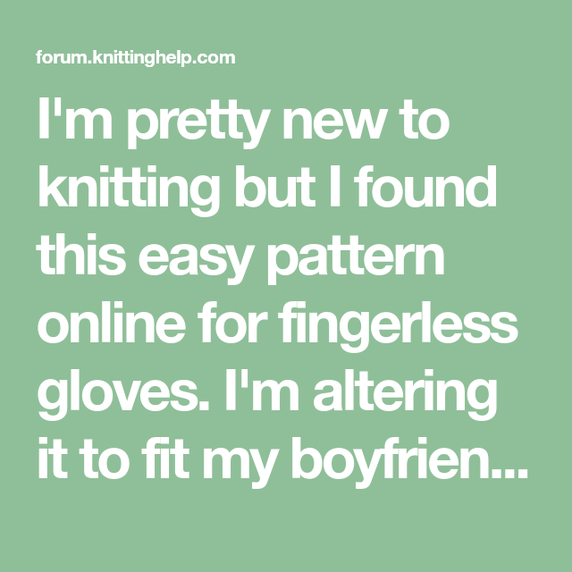I'm Pretty New To Knitting But I Found This Easy Pattern