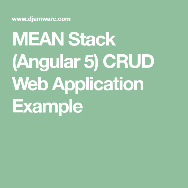 MEAN Stack (Angular 5) CRUD Web Application Example | Ionic