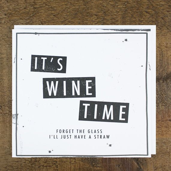 Funny Wine Time Card By Zoebrennancards On Etsy  Funny Cards