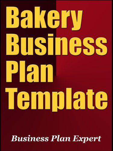 Bakery Business Plan Template By Business Plan Expert HttpWww
