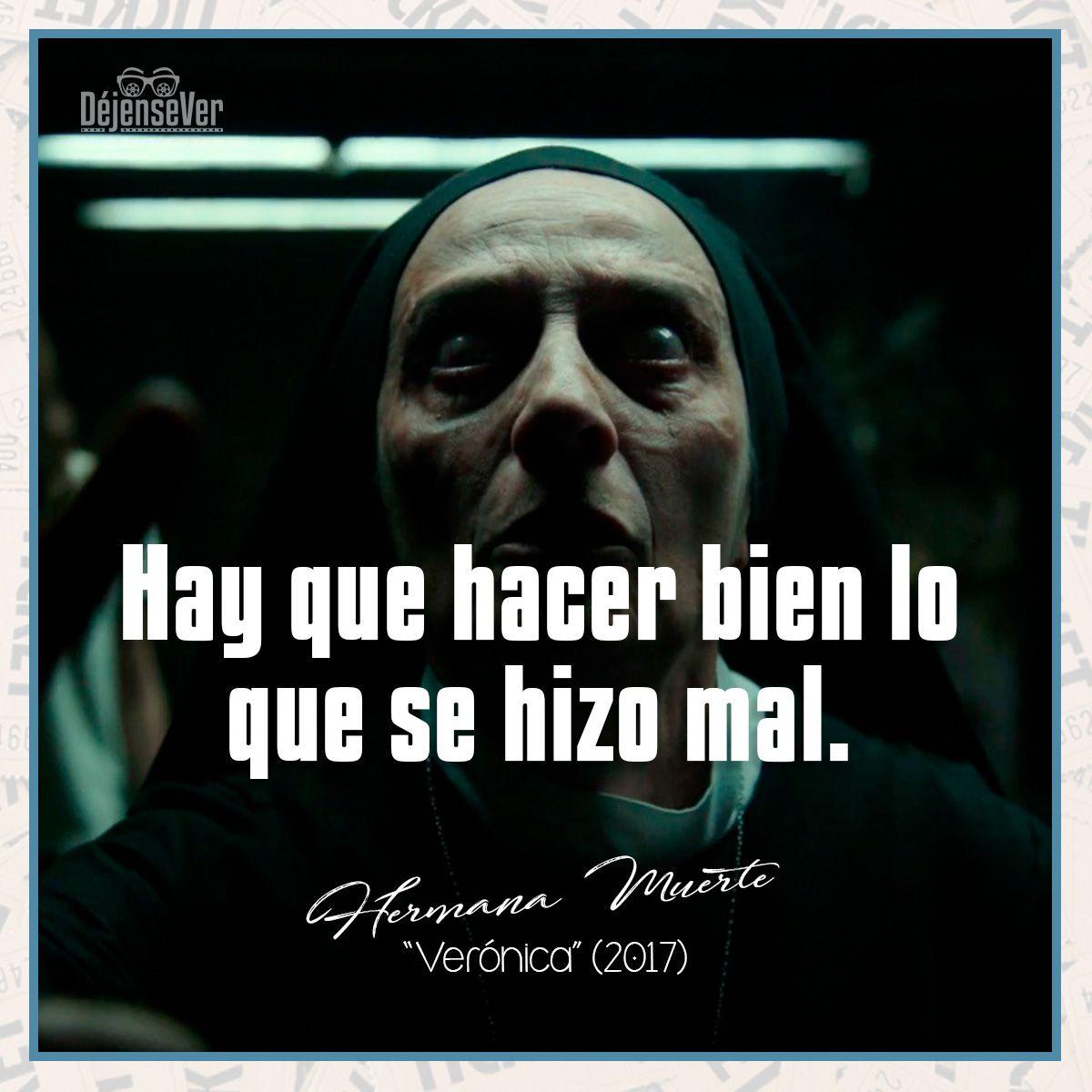 Frase Hermana Muerte Película Verónica Terror Cine