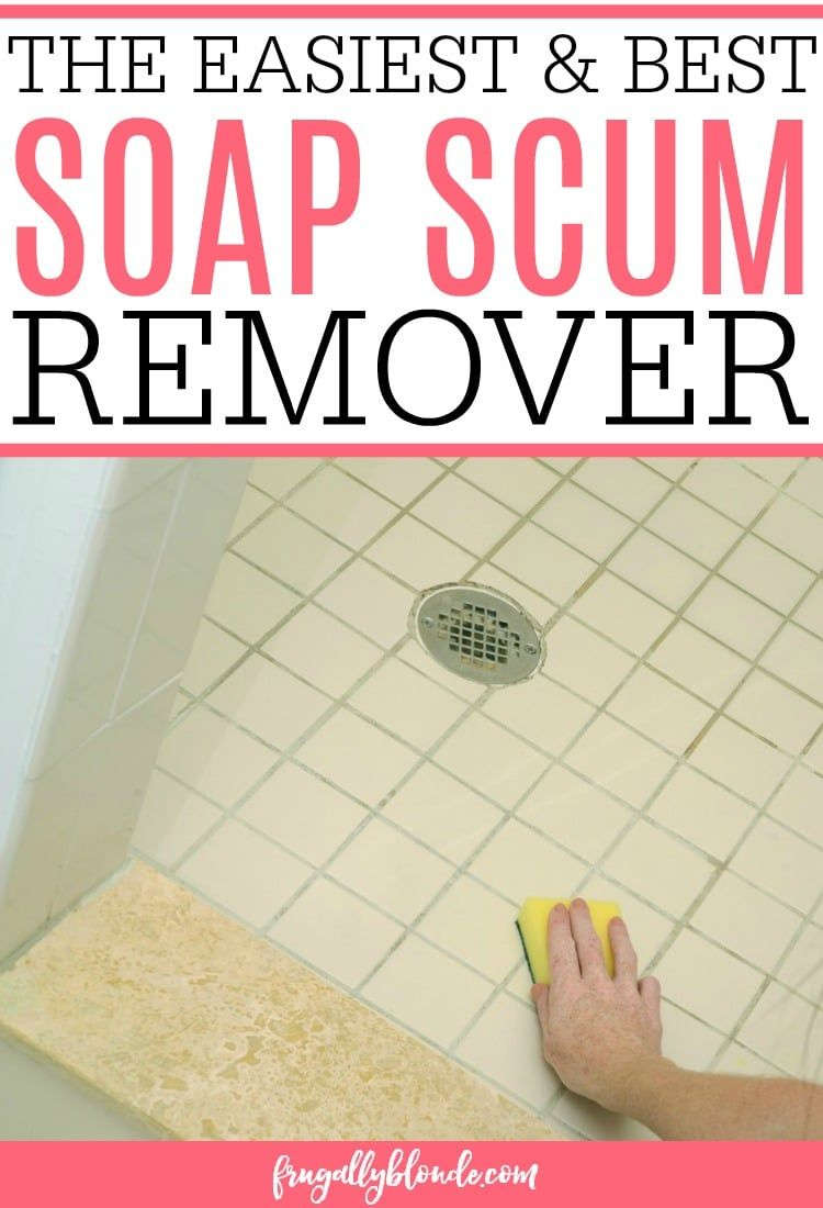 The Best Soap Scum Remover | Cleaning | Pinterest | Tub tile ...
