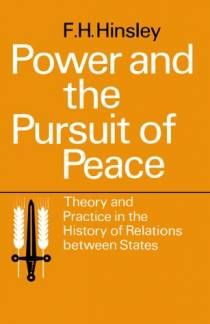 Power and the Pursuit of Peace: Theory and Practice in the History of Relations Between States written by F. H. Hinsley - oo.sg Singapore