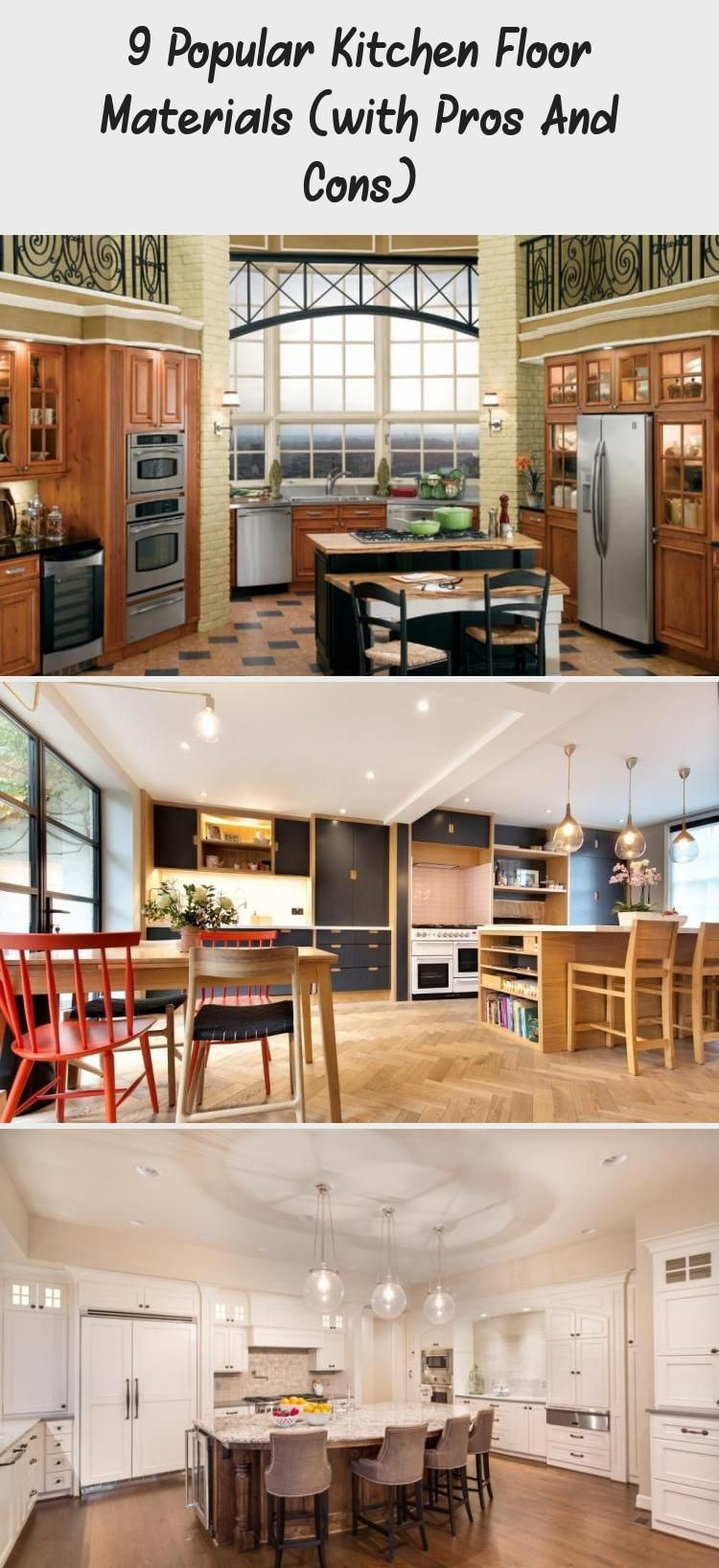9 Popular Kitchen Floor Materials With Pros And Cons Kitchen Decor Kitchen Flooring Country Kitchen Tiles Popular Kitchens