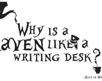 Alice In Wonderland Why Is A Raven Like Writing Desk Wall Art Vinyl Sticker Decal