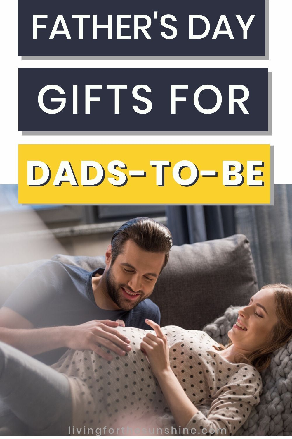 13 amazing gifts for expectant dads living for the