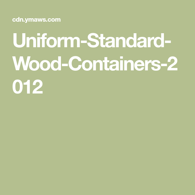 Uniform Standard Wood Containers 2012 Uniform Incoming Call Screenshot Container