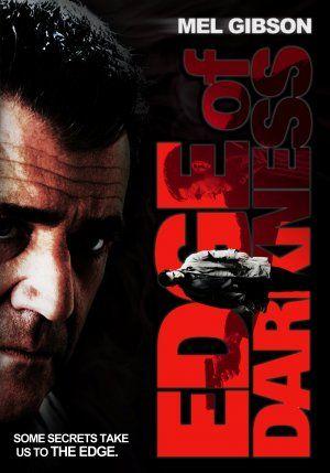 Edge Of Darkness 2010 Edges Dark Movie Posters