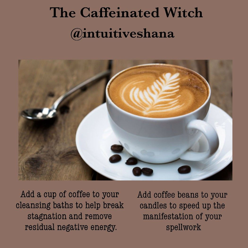 White Magic  Black Coffee  intuitiveshana com | Witchy