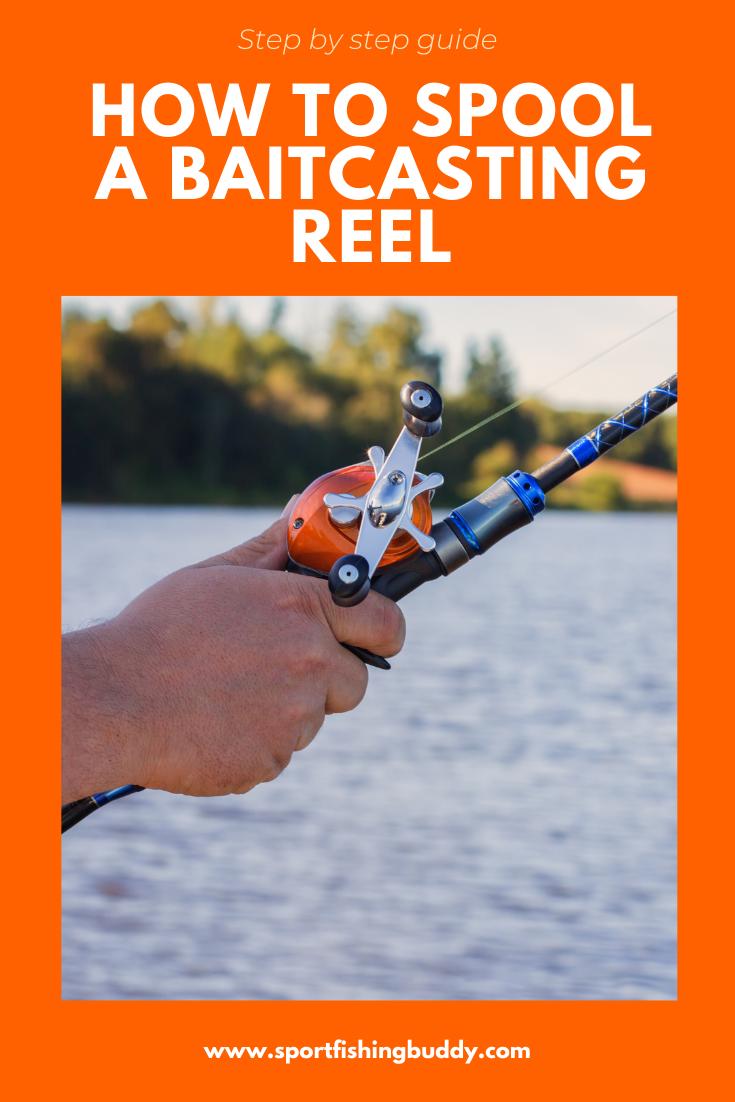 How To Spool A Baitcast Reel Camping Gear Survival Fishing Reels Bushcraft Skills