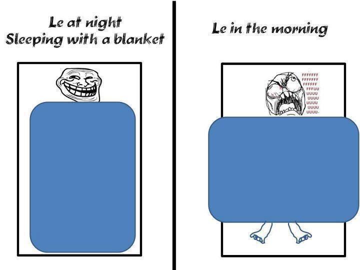 71f780d1a83f25d88a1d1b28a995fefd sleeping at night in a blanket humor pinterest rage meme