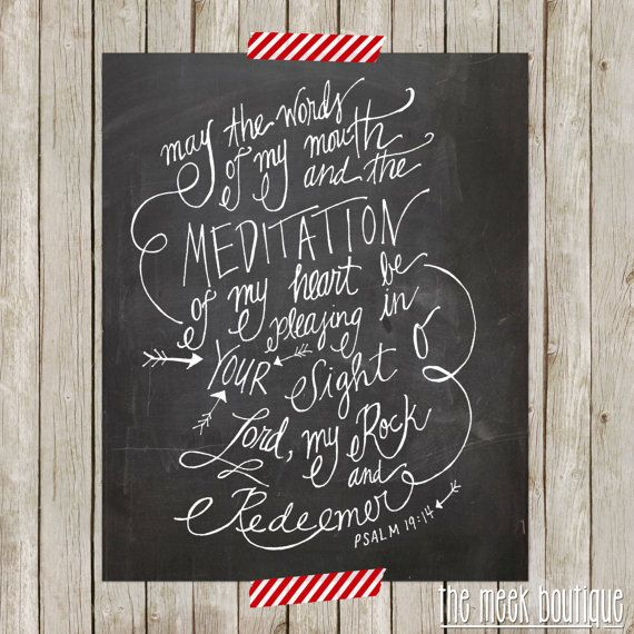 Psalm 19:14 Printable, May the Words of my mouth and the ...