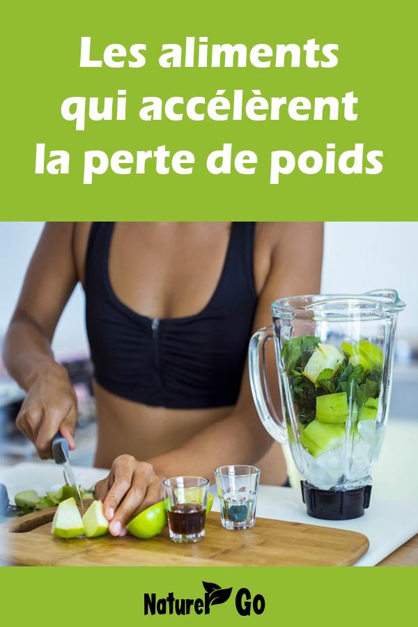 Aliments qui accélèrent la perte de poids