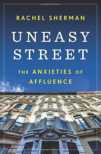 Uneasy street the anxieties of affluence book pinterest fiction malvernweather Image collections